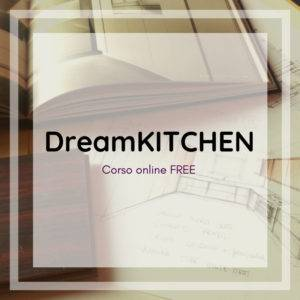 Dream KITCHEN - animarchitettura